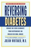 Book Cover Image. Title: Reversing Diabetes, Author: Julian Whitaker