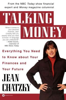 Talking Money: Everything You Need to Know about Your Finances and Your Future