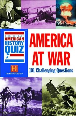 The Great American History Quiz: America at War