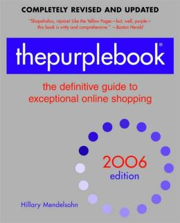 The Purplebook, 2006 Edition: The definitive guide to exceptional online Shopping