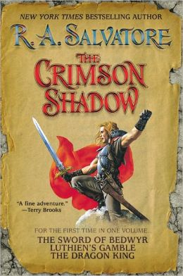 Crimson Shadow: The Sword of Bedwyr/Luthien's Gamble/The Dragon King