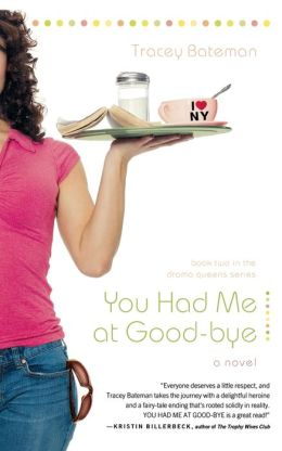 You Had Me At Good-Bye