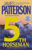 Book Cover Image. Title: The 5th Horseman (Women's Murder Club Series #5), Author: James Patterson