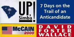 Up, Simba!: 7 Days on the Trail of an Anticandidate