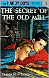 The Secret of the Old Mill (Hardy Boys Series #3)