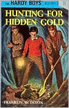 Hunting for Hidden Gold (Hardy Boys Series #5)