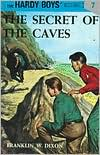 The Secret of the Caves (Hardy Boys Series #7)