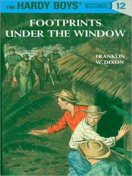 Footprints Under the Window (Hardy Boys Series #12)
