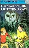 The Clue of the Screeching Owl (Hardy Boys Series #41)