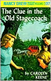 The Clue in the Old Stagecoach (Nancy Drew Series #37)