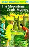 The Moonstone Castle Mystery (Nancy Drew Series #40)