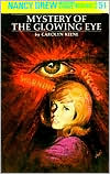 Mystery of the Glowing Eye (Nancy Drew Series #51)