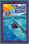 Terror Below!: True Shark Stories