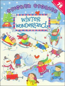 Winter Wonderland (Sticker Stories Series)
