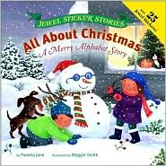 All about Christmas: A Festive Alphabet Story