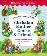 Christian Mother Goose and Friends