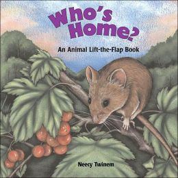 Who's Home? An Animal Lift The Flap Book