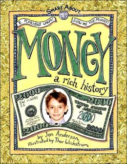 Smart About Money: A Rich History