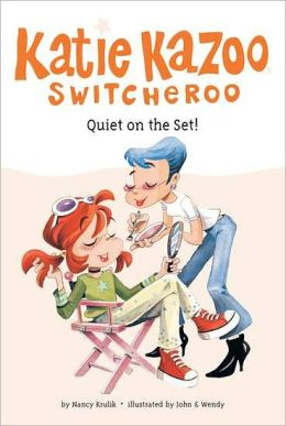 Quiet on the Set! (Katie Kazoo, Switcheroo Series #10)