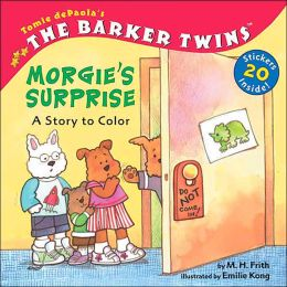 Morgie's Surprise: A Story To Color (The Barker Twins Series)