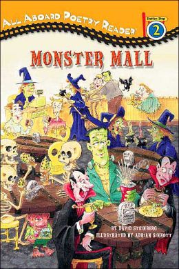The Monster Mall and Other Spooky Poems (All Aboard Poetry Reader Series: Station Stop 2)