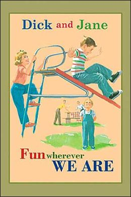 Fun Wherever We Are (Read with Dick and Jane Series)