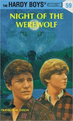 Night of the Werewolf (Hardy Boys Series #59)