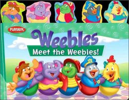 Meet the Weebles!