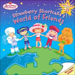 Strawberry Shortcake's World of Friends
