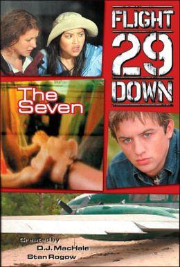 The Seven (Flight 29 Down Series #2)