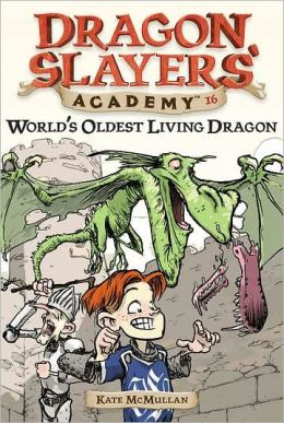 World's Oldest Living Dragon (Dragon Slayers' Academy Series #16)