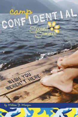 Wish You Weren't Here (Camp Confidential Series #8)