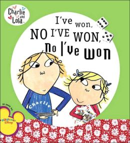 I've Won, No I've Won, No I've Won (Charlie and Lola Series)