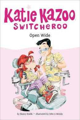 Open Wide (Katie Kazoo, Switcheroo Series #23)
