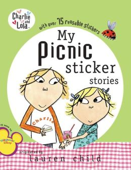 My Picnic Sticker Stories (Charlie and Lola Series)