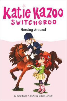 Horsing Around (Katie Kazoo, Switcheroo Series #30)