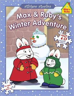 Max and Ruby's Winter Adventure