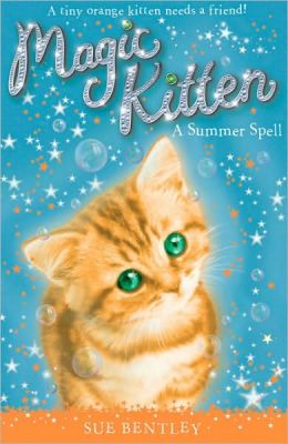 A Summer Spell (Magic Kitten Series #1)