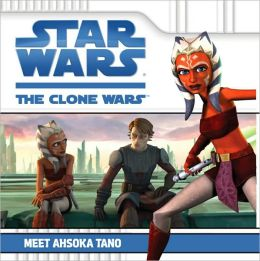 Star Wars The Clone Wars TV Series: Meet Ahsoka Tano
