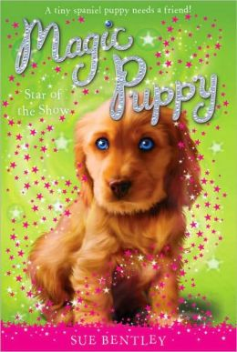 Star of the Show (Magic Puppy Series #4)