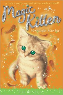Moonlight Mischief (Magic Kitten Series #5)