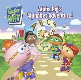 Alpha Pig's Alphabet Adventure!