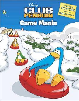 Game Mania (Disney Club Penguin Series)