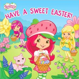 Have a Sweet Easter!