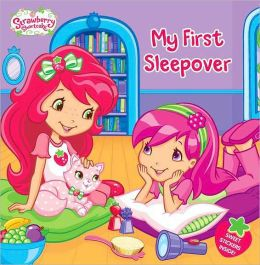 My First Sleepover (Strawberry Shortcake Series)