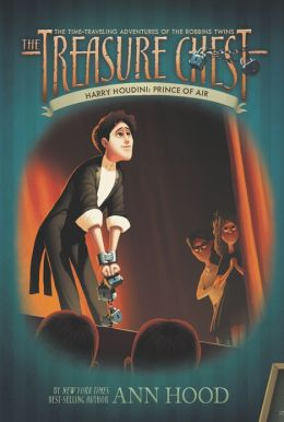 Harry Houdini: Prince of Air (Treasure Chest Series #4)