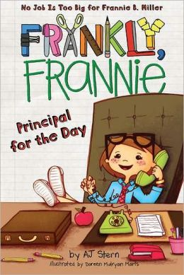 Principal for the Day (Frankly, Frannie Series)