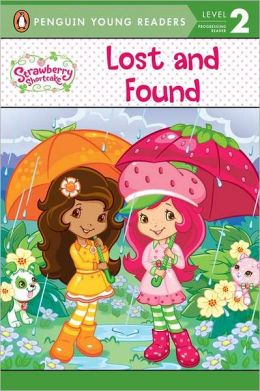 Lost and Found (Strawberry Shortcake Series)