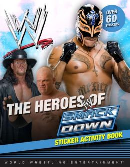 The Heroes of SmackDown Sticker Activity Book