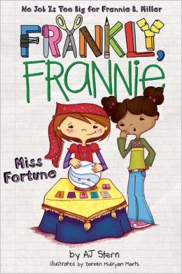 Miss Fortune (Frankly, Frannie Series)